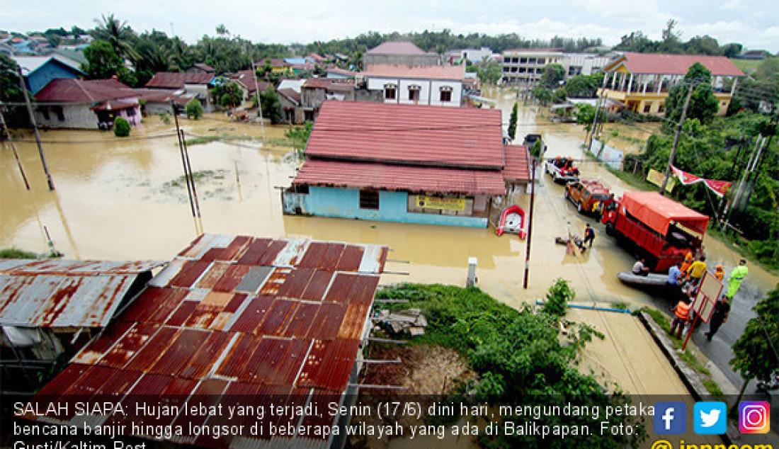 Banjir dan Longsor Landa Kota Balikpapan - JPNN.com