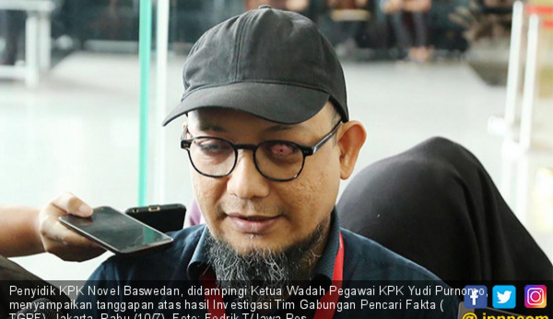 Novel Beri Tanggapan Hasil Investigasi TGPF - JPNN.com
