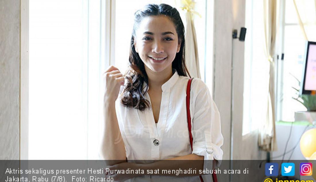 Hesti Purwadinata - JPNN.com