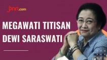 Dipuji Seperti Dewi Saraswati, Megawati Malah Bilang Begini - JPNN.com