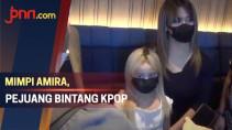 Mimpi Amira, Kisah Perjuangan Remaja Jadi Bintang Kpop - JPNN.com