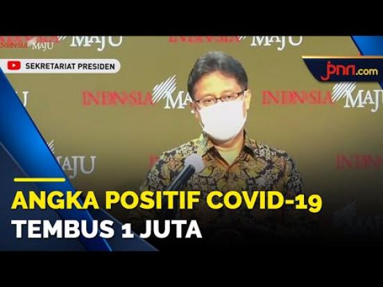Angka Positif Covid-19 Tembus 1 Juta, Ayo Kerjasama - JPNN.com