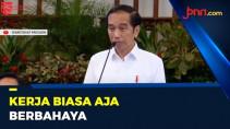 Jokowi: Kerja Biasa Saja Itu Bahaya - JPNN.com