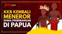 KKB Teror Dunia Penerbangan di Papua, Sungguh Kejam! - JPNN.com