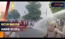 Habib Rizieq Divonis 4 tahun, Pendukungan Bentrok dengan Polisi