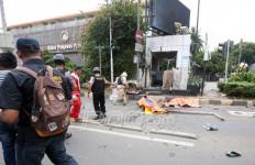 Teror Bom Sarinah, PSI: Tangkap Pelakunya, Ungkap Dalangnya - JPNN.com