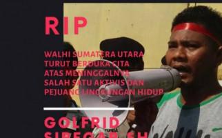 Walhi Desak Polda Sumut Usut Tuntas Kematian Goldfrid Siregar - JPNN.com