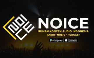 NOICE, Platform Konten Audio Indonesia Meluncurkan Versi Baru - JPNN.com