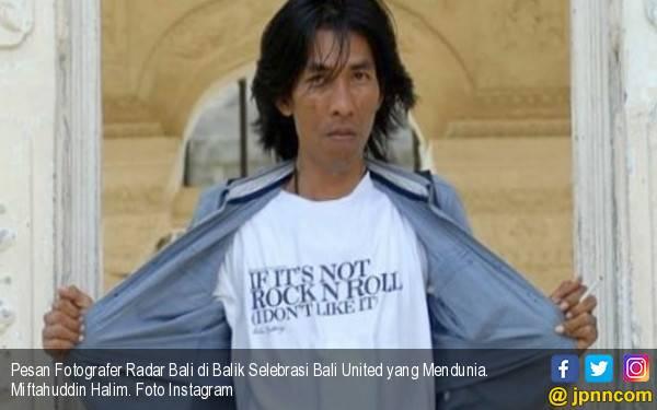 Pesan Fotografer Radar Bali di Balik Selebrasi Bali United yang Mendunia - JPNN.com