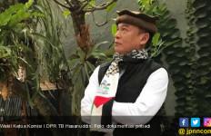Soal Kisruh Lahan PTPN VIII di Megamendung, TB Hasanuddin Minta Negara Bersikap Adil - JPNN.com