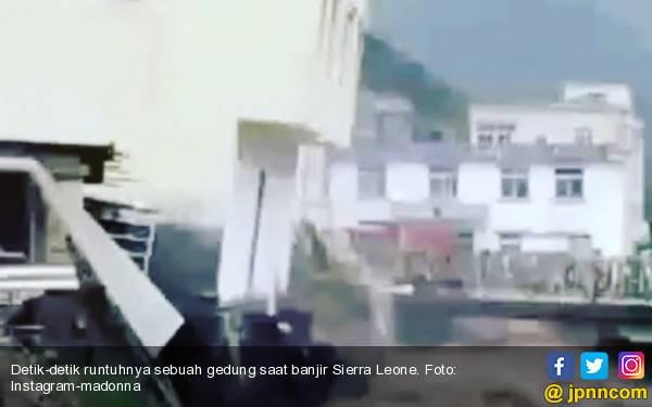 Lihat Postingan Madonna: Detik-Detik Runtuhnya Gedung saat Banjir Sierra Leone - JPNN.com