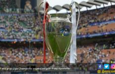 Berdebar-debar Menunggu Undian Grup Liga Champions - JPNN.com