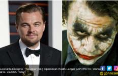 Leonardo DiCaprio Jadi Joker, Cocok Gak Ya? - JPNN.com