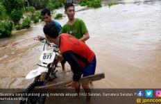 Bencana Banjir dan Longsor Masih Intai Warga OKU Selatan - JPNN.com