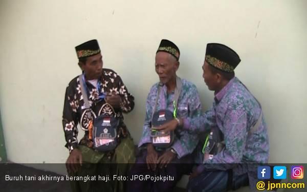 Kerja Banting Tulang, Akhir Buruh Tani Naik Haji - JPNN.com