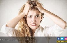 Emosi Meledak-ledak Tanda Kesehatan Mental Tidak Stabil - JPNN.com