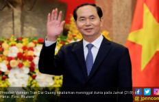 Pemerintah Vietnam Tutupi Penyebab Kematian Presiden Quang - JPNN.com