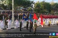 HUT ke-73 TNI: Pawai Bendera Merah Putih Tiba Kupang - JPNN.com