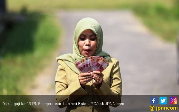 Hore ! Gaji Ke - 13 Sebesar Rp 50 Miliar Cair Bulan Depan - JPNN.com