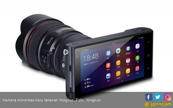 Pemain Baru Mirrorless Asal Tiongkok Berbasis Android - JPNN.com
