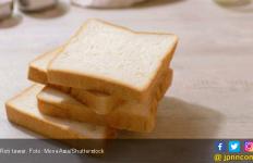 Mitos atau Fakta, Sering Makan Roti Bikin Badan Gemuk? - JPNN.com