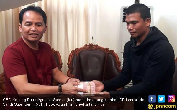 Sandi Sute Minta Maaf dan Kembalikan Uang Muka Kalteng Putra - JPNN.com