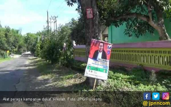 Caleg Kok Pasang Alat Peraga Kampanye di Dekat Sekolah - JPNN.com