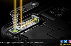 Oppo Kembangkan Kamera 10X Optical Zoom - JPNN.com