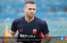 Gabung Madura United, Aleksandar Rakic Tidak Bernafsu Jadi Top Scorer - JPNN.com