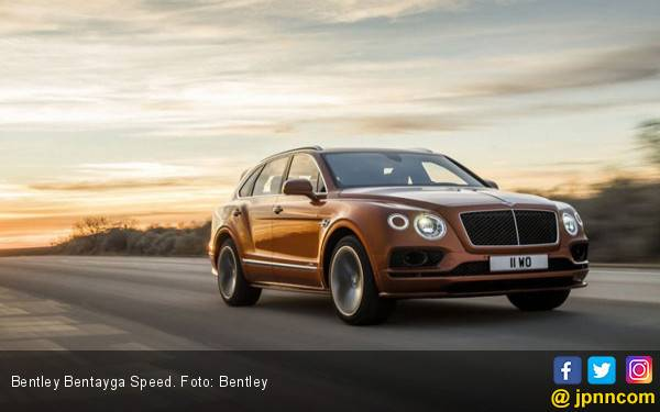 Bentley Bentayga Speed Perkuat Posisi SUV Tercepat di Dunia - JPNN.com