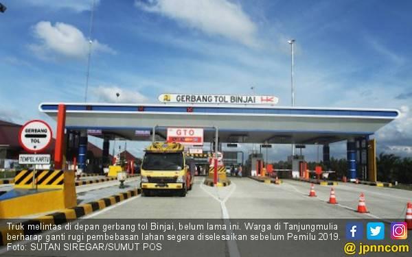 Sepakat, Ganti Rugi Lahan Tol Medan - Binjai Dibayar sebelum Pemilu - JPNN.com