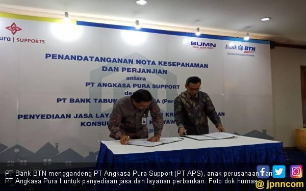 BTN Jalin Kerja sama dengan PT Angkasa Pura Support - JPNN.com