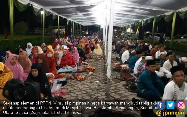 Isra Mikraj PTPN IV: Islam Tidak Mengajarkan Memfitnah dan Mencaci - JPNN.com