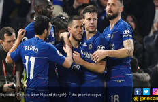 Chelsea 2-0 West Ham United: Fan Lawan Yakin Hazard Pindah ke Madrid - JPNN.com