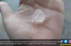 Fenomena Hujan Es Kembali Melanda Desa Kunyit Tanah Laut - JPNN.com