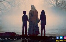Curse of the Weeping Woman, Teror Hantu Penculik Anak dari Meksiko - JPNN.com