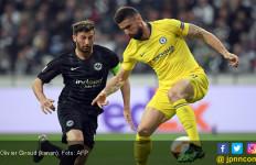 Chelsea Vs Eintracht Frankfurt: Menunggu Gol ke-11 Olivier Giroud - JPNN.com