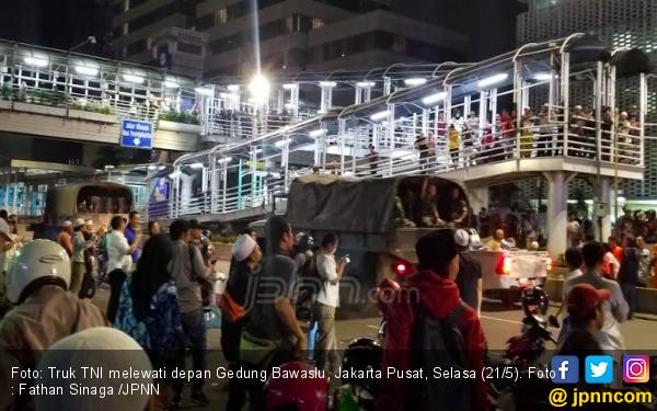 Aksi 22 Mei : Polisi Disindir, Pasukan TNI Dipuji - JPNN.com