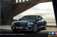 Kupas Tuntas Kebaruan Bentley Flying Spur Generasi Ketiga - JPNN.com