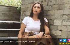 Menjanda Lagi, Tata Janeeta: Jadi Enggak Percaya Sama Orang - JPNN.com