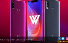 Hp Baru LG W Series Digadang Untuk Menjegal Xiaomi - JPNN.com