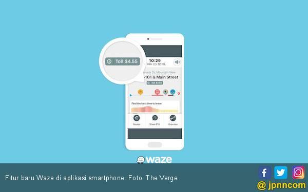 Keren, Fitur Baru Waze dapat Tampilkan Info Harga Jalan Tol - JPNN.com