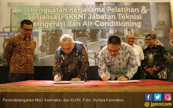 Kemnaker dan KLHK Latih 100 Ribu Teknisi Refrigerasi dan AC - JPNN.com