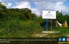 Tanah Mangkrak di Batam Harus Dialihkan untuk Kepentingan Publik - JPNN.com