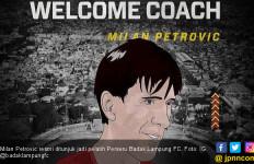 Perseru Badak Lampung FC Resmi Tunjuk Milan Petrovic sebagai Pelatih Baru - JPNN.com