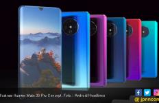 Huawei Siapkan Seri Mate 30 Teranyar dengan Kamera 40MP - JPNN.com
