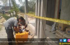Polisi: Pembunuhan Satu Keluarga di Serang Motifnya Dendam - JPNN.com