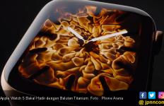Apple Watch 5 Bakal Hadir dengan Balutan Titanium dan Ceramic - JPNN.com