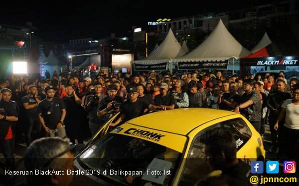 BlackAuto Battle 2019 Balikpapan Sukses Sedot Modifikator Lintas Provinsi - JPNN.com
