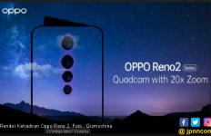 Oppo Bakal Kenalkan Reno 2 Pekan Depan, Ini Spesifikasinya - JPNN.com